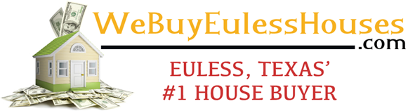 We Buy Euless Texas Houses